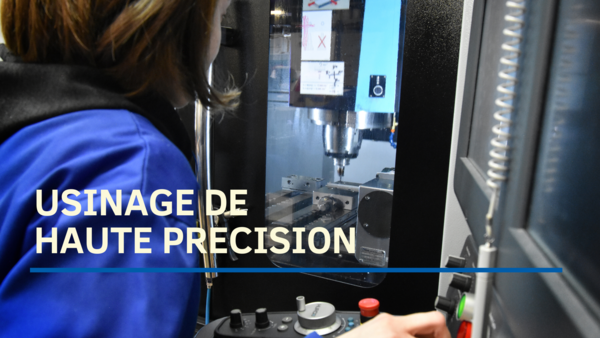 USINAGE DE HAUTE PRECISION